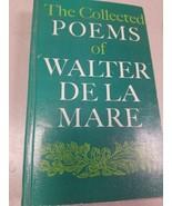 COLLECTED POEMS OF WALTER DE LA MARE  - $26.71