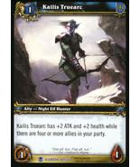 World of Warcraft: Heroes of Azeroth #189 - Kailis Truearc - $2.59