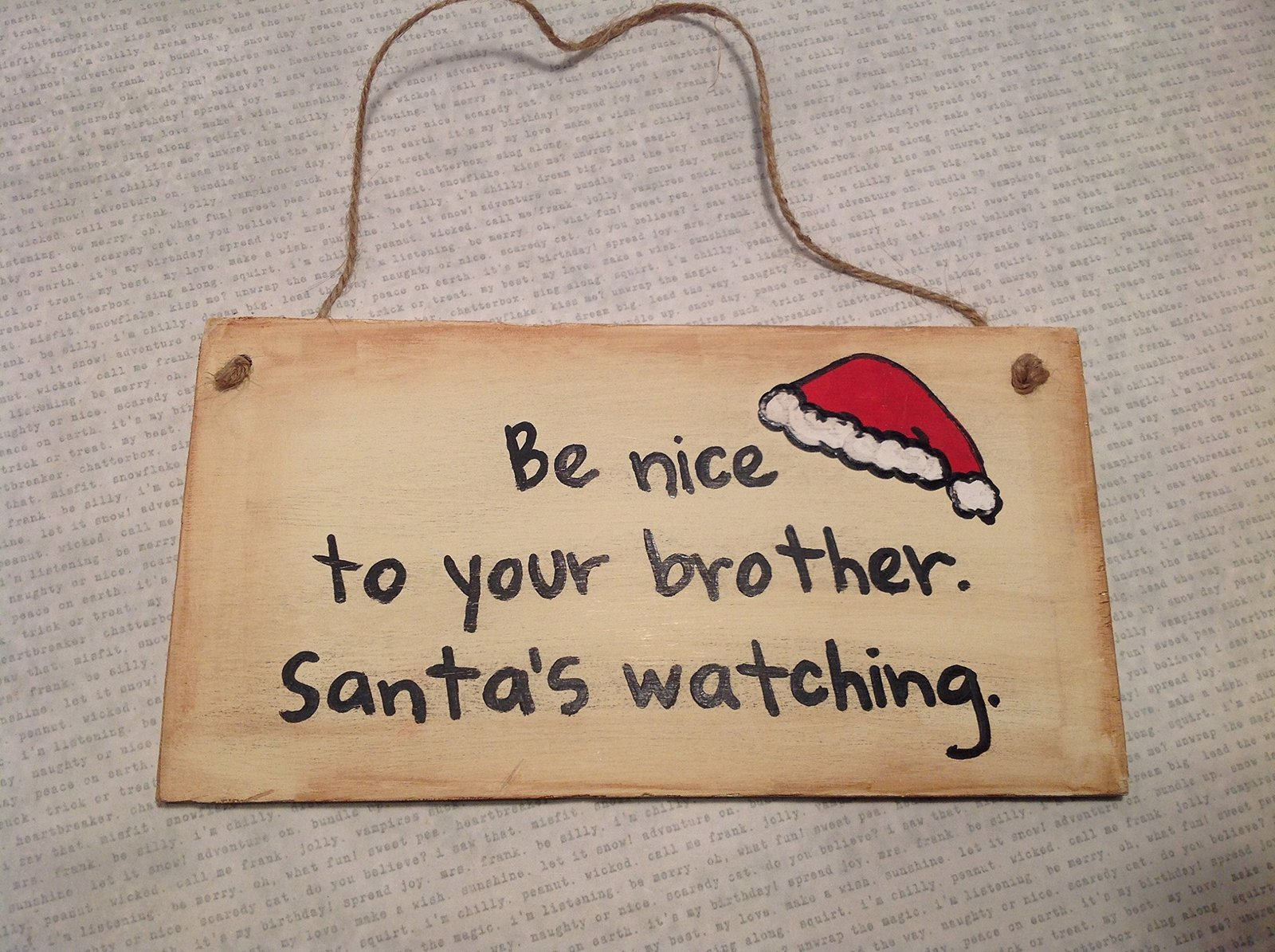 Be Nice to Your Brother. Santa's Watching. Handmade Wooden Wall Plaque by Elf...