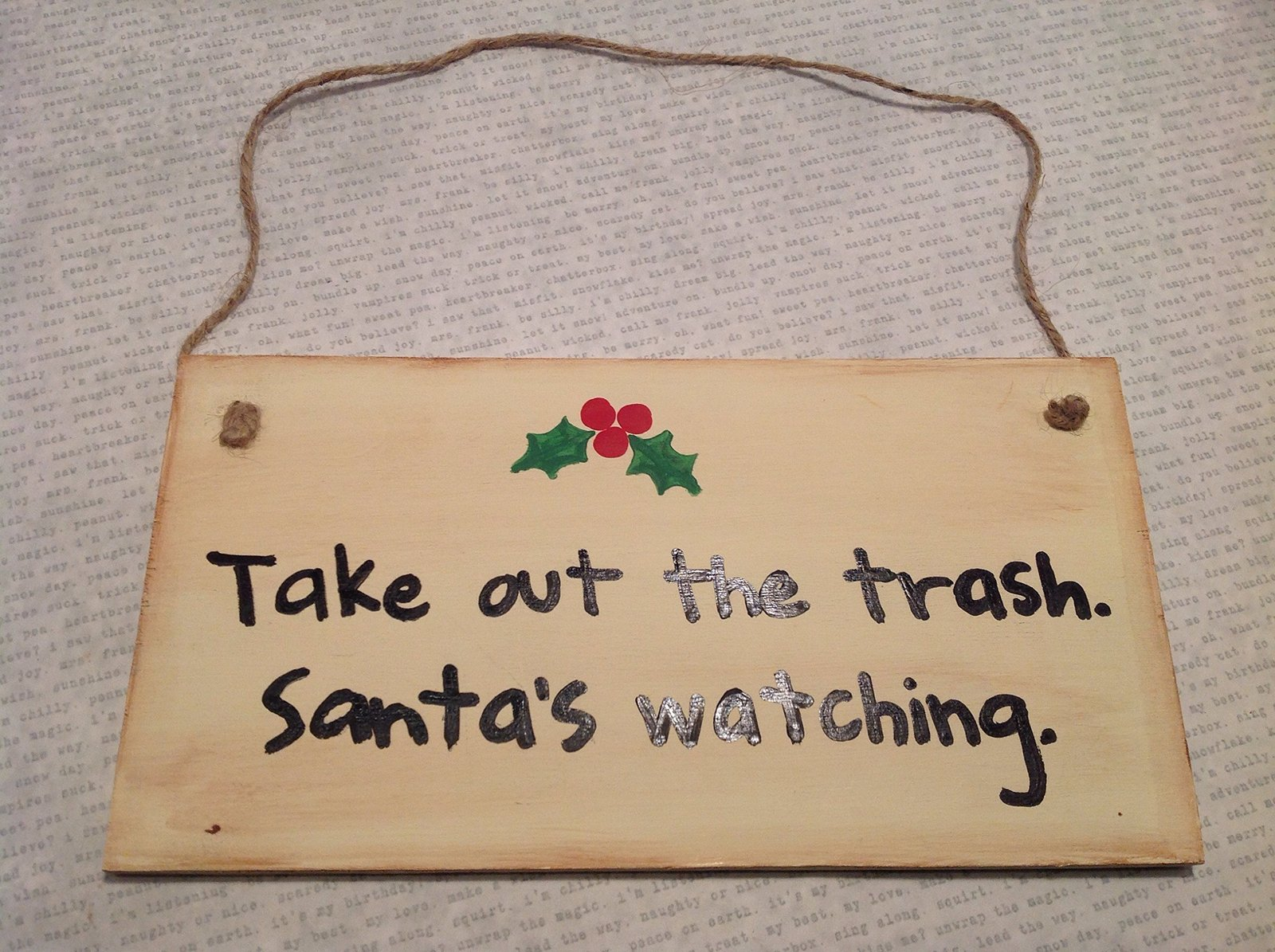 Take Out the Trash. Santa's Watching. Handmade Wooden Wall Plaque by Elf Work...