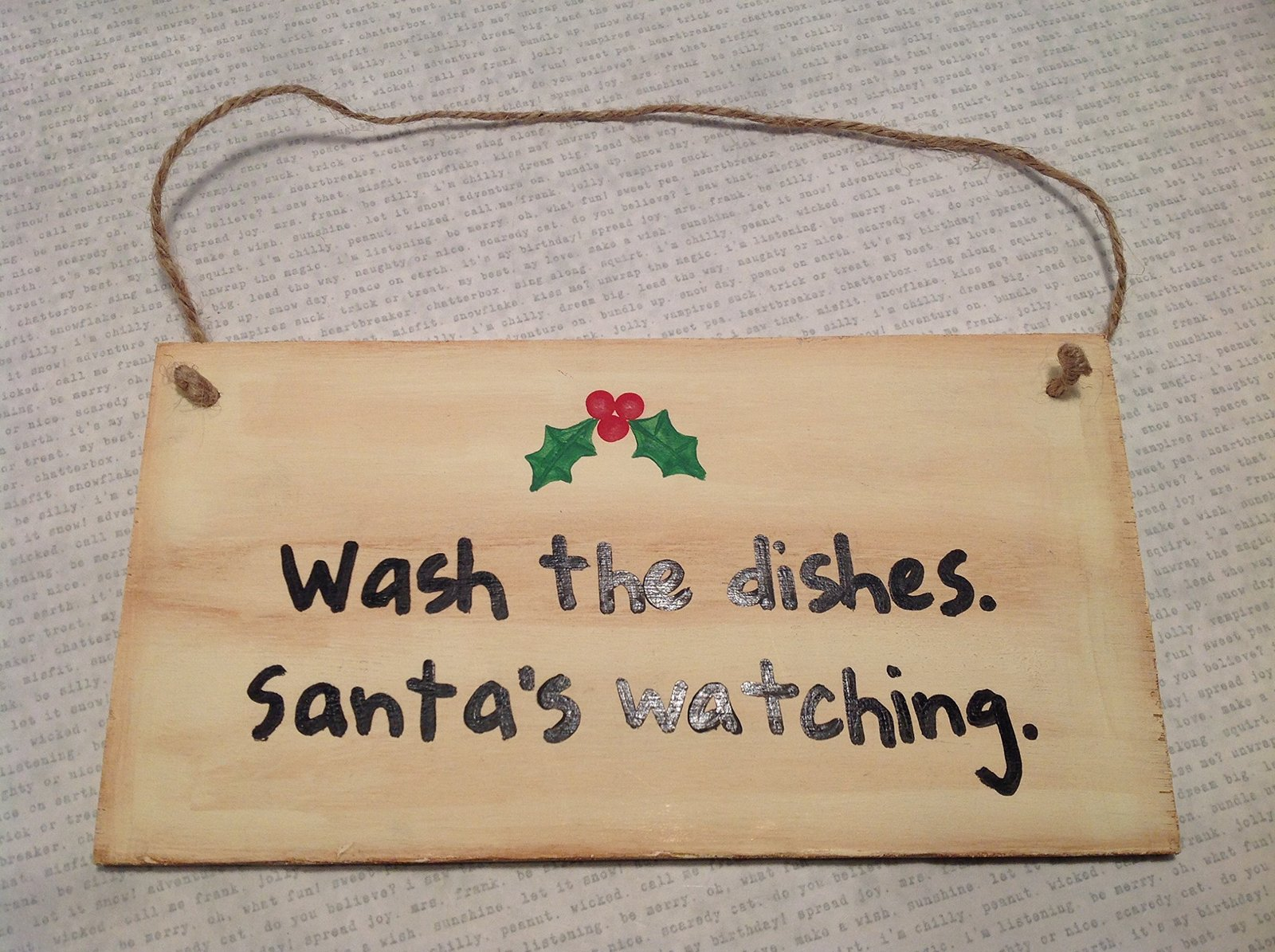 Wash the Dishes. Santa's Watching. Handmade Wooden Wall Plaque by Elf Works Lane
