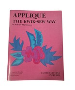Applique the Kwik-Sew Way by Kerstin Martensson Book Sewing Illustrated - $9.49