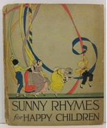 Sunny Rhymes for Happy Children by Olive Beaupre Miller 1917 - $19.99