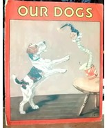 Vintage Children's Book Our Dogs Number 317 by Saalfield - $18.00
