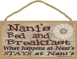 Nani's Bed and Breakfast What Happens At Stays At Grandmother Sign Plaque - $12.86