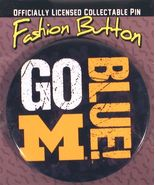 University of Michigan (U of M) Wolverines Go Blue Fashion Button - $6.95