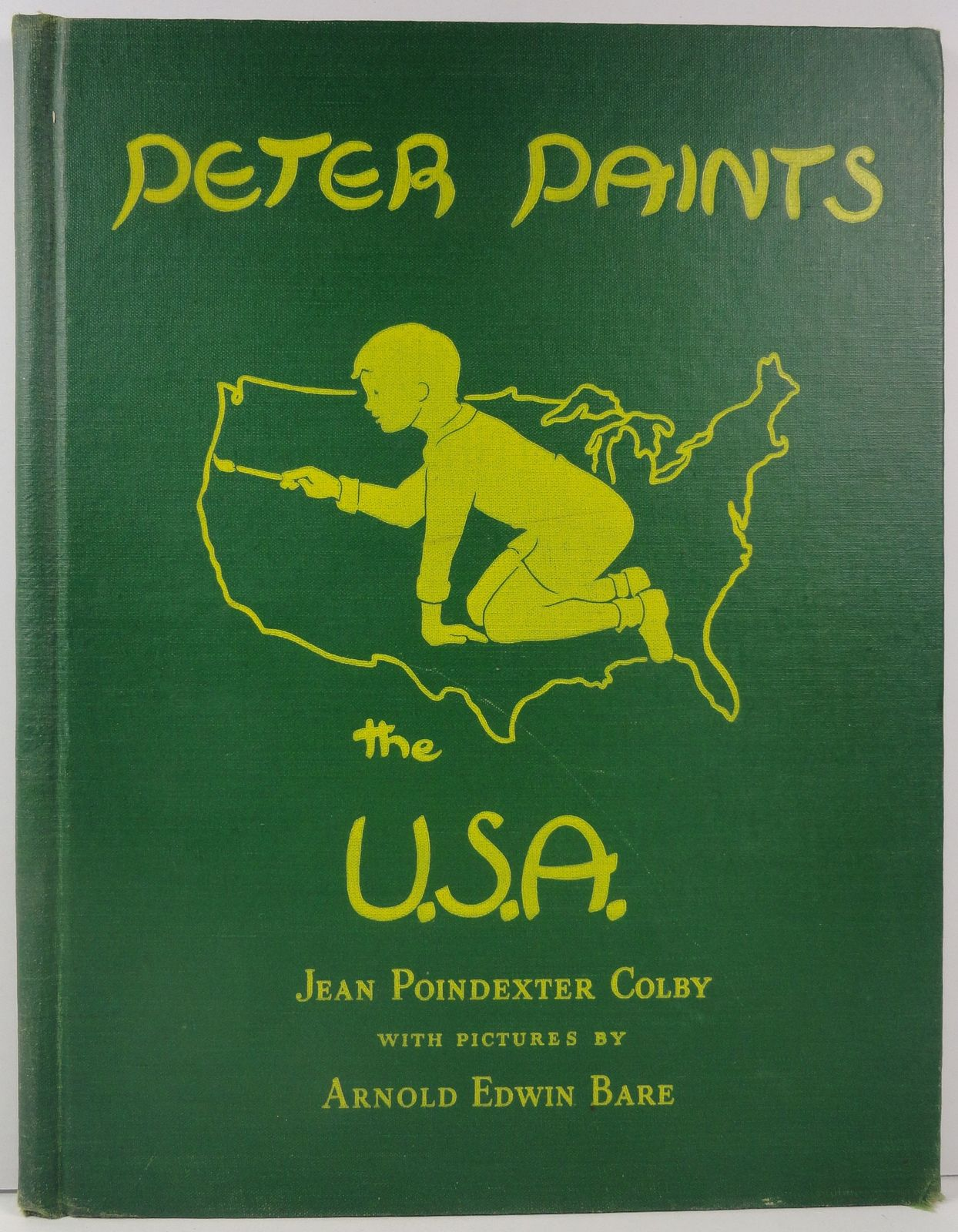 Primary image for Peter Paints the U.S.A. by Jean Poindexter Colby 1948