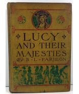 Lucy and Their Majesties A Comedy in Wax by B.L. Farjeon - $9.99