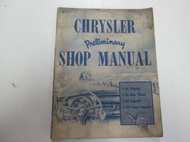 1953 Chrysler Windsor New Yorker Imperial Crown Imperial Preliminary Shop Manual - $19.78