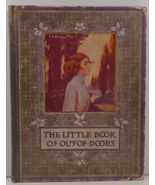The Little Book of Out of Doors by Wallace and Frances Rice - $14.99