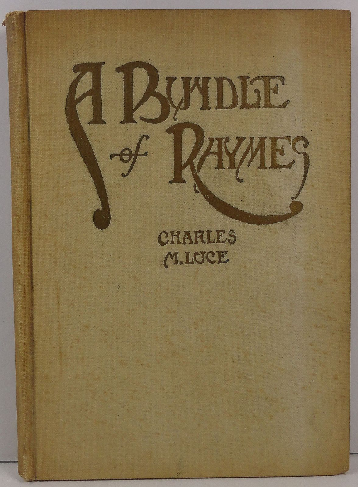 Primary image for A Bundle of Rhymes by Charles M. Luce 1914
