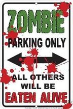 Zombie Metal Parking Sign - $13.14