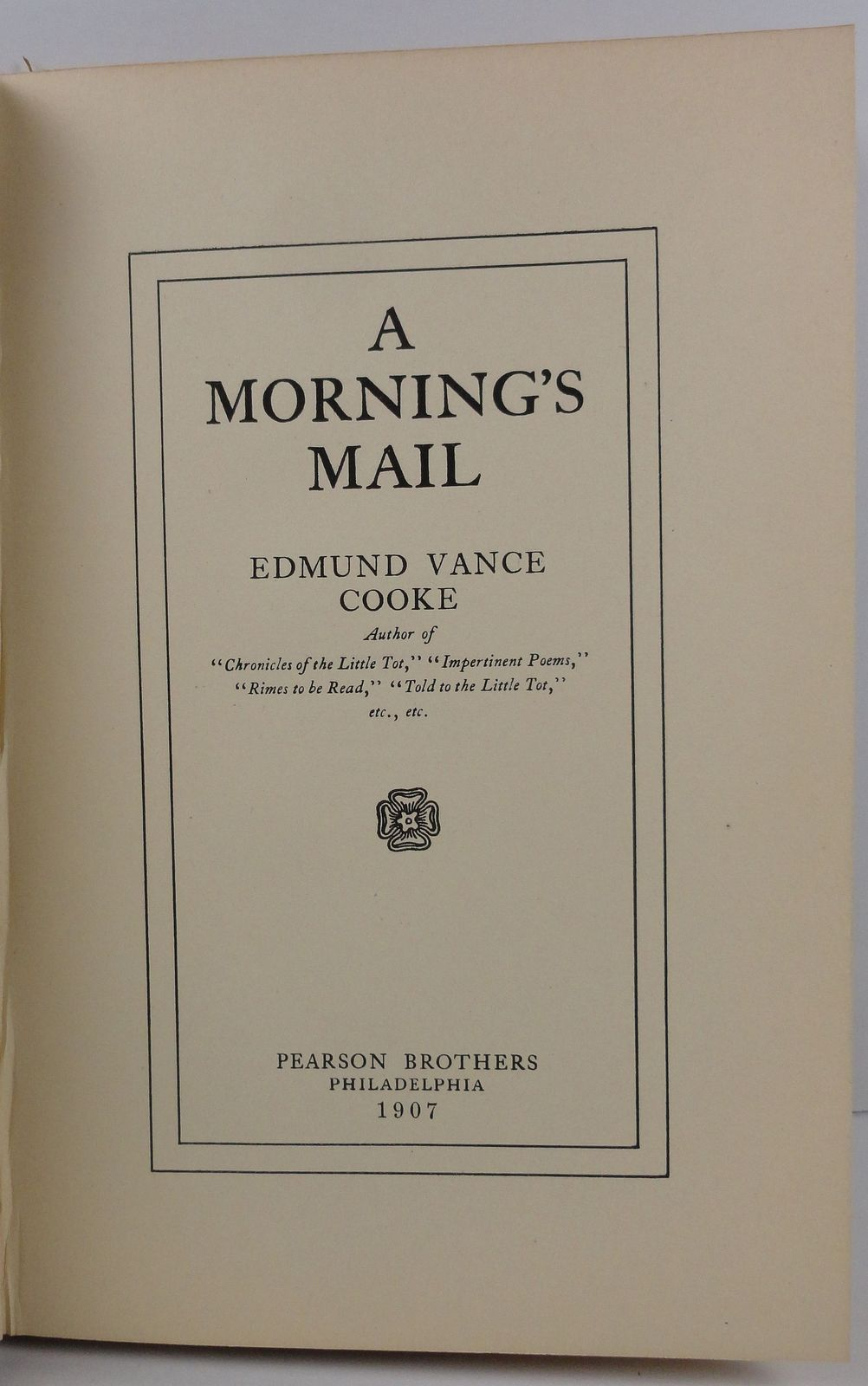 A Morning's Mail by Edmund Vance Cooke 1907 Pearson Brothers