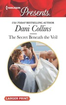 The Secret Beneath the Veil (Harlequin Presents (Larger Print)) [Mass Ma... - $1.95