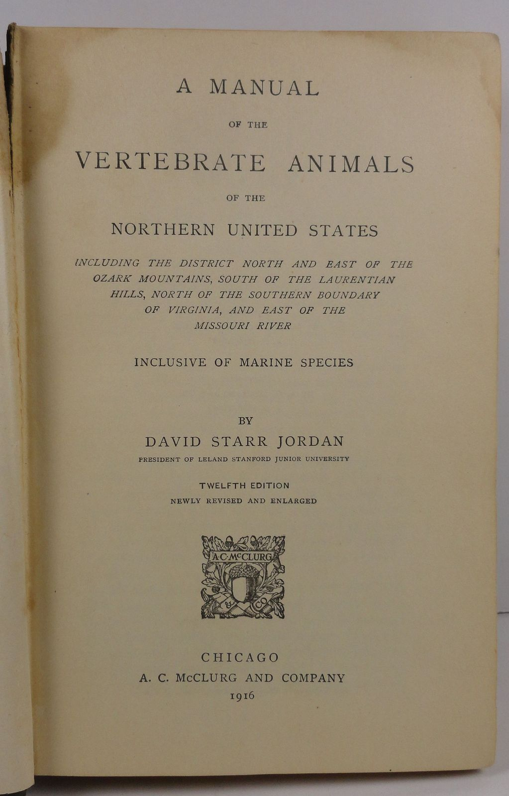 A Manual of the Vertebrate Animals David Starr Jordan 1916