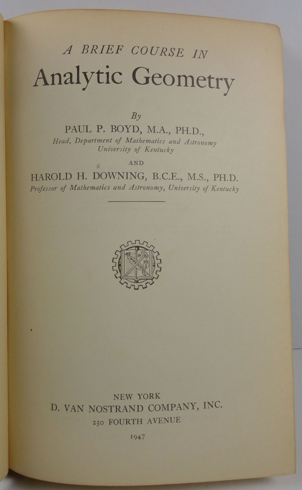 A Brief Course in Analytic Geometry Boyd and Downing 1947