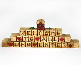 Welcome to All Who Enter Country Figurine - $5.95