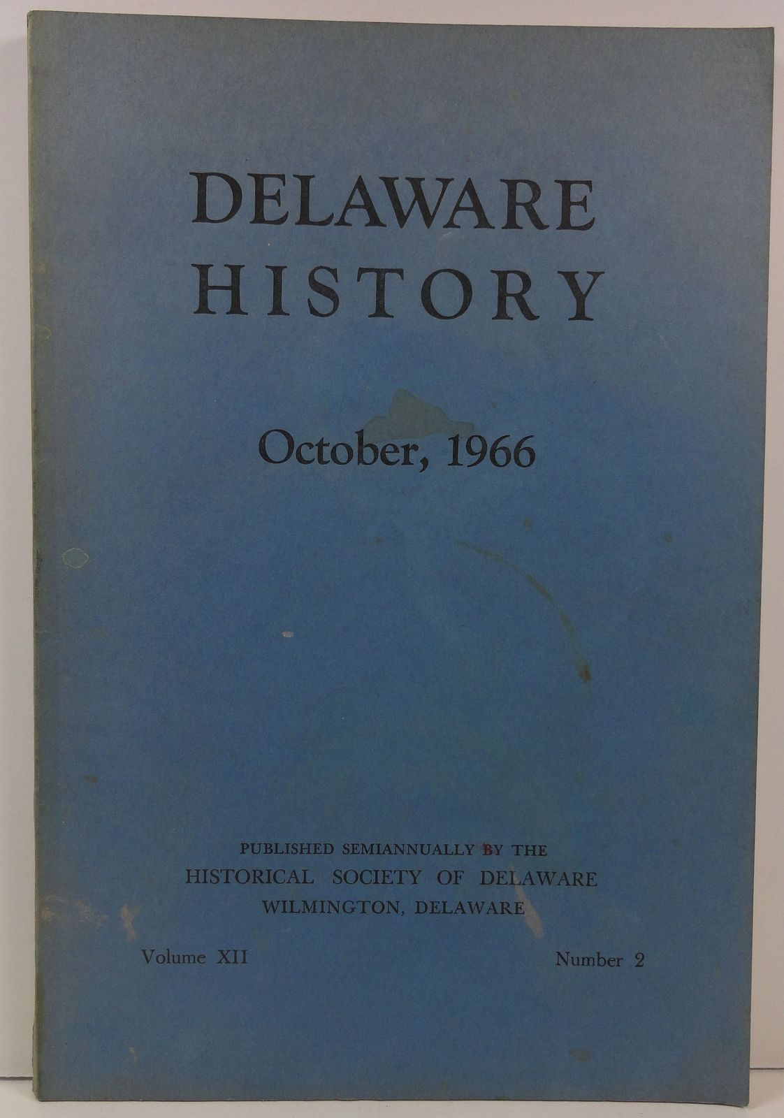 Delaware History October 1966 Historical Society
