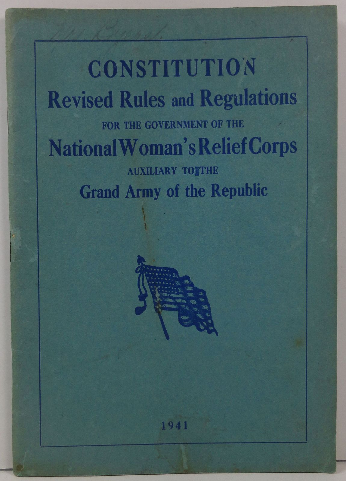 Primary image for Constitution for the Government of National Woman's Relief Corps