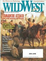 Wild West Magazine June 2004 Bat Masterson Mythology;Bill Dalton COMANCH... - $4.99