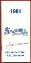 HANK  AARON  HAND  SIGNED  AUTOGRAPHED  1991  BRAVES  ORGANIZATIONAL REC... - $124.99