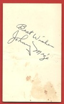 "VINTAGE  AUTOGRAPH  OF   JOHNNY  MIZE   ON "" 3 X 5""  INDEX CARD   !! - $19.99"
