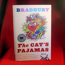 The Cat's Pajamas by Ray Bradbury. Signed. Mint. First. - $73.50
