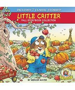 Little Critter Fall Storybook Collection: 7 Classic Stories [Hardcover] ... - $9.85