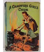 A Campfire Girl's Chum by Jane L. Stewart 1914 HC/DJ - $7.99
