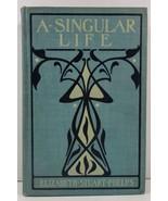 A Singular Life by Elizabeth Stuart Phelps - $5.99
