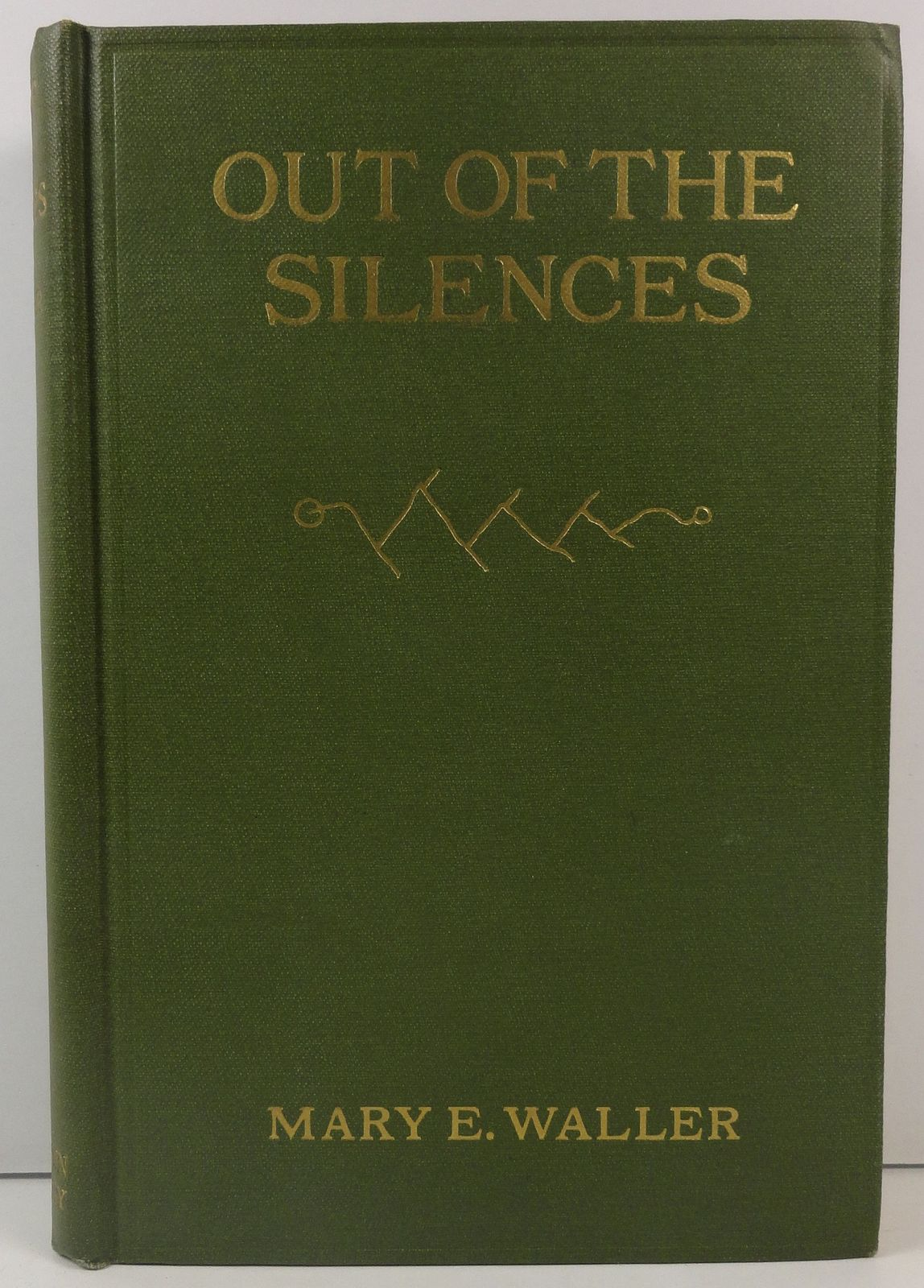 Out of the Silences by Mary E. Waller 1918 Little, Brown