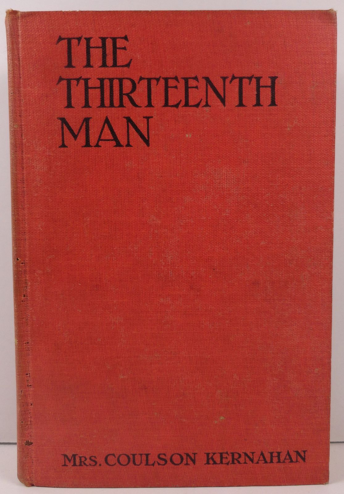 The Thirteenth Man by Mrs. Coulson Kernahan 1910 Dillingham