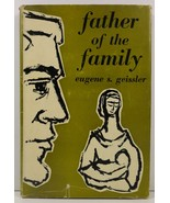 Father of the Family by Eugene S. Geissler 1957 HC/DJ - $7.99