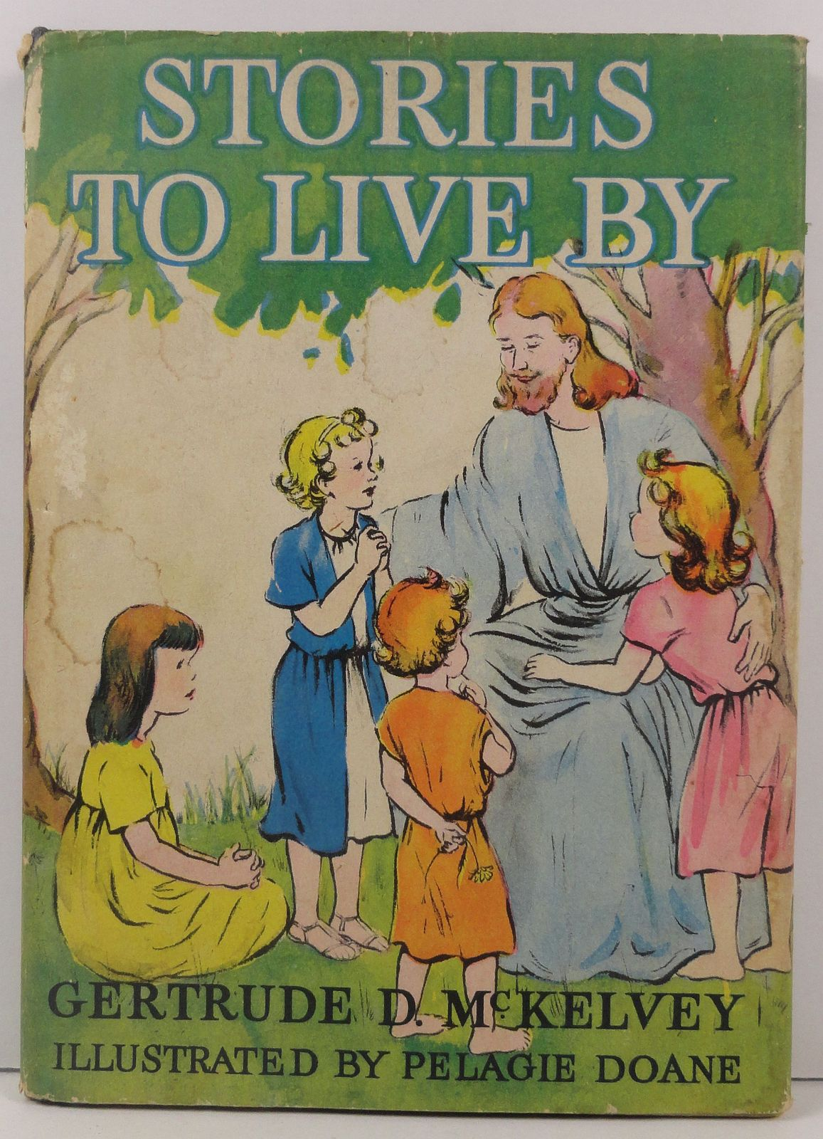 Stories to Live By by Gertrude D. McKelvey 1943 HC/DJ