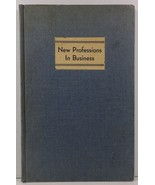 New Professions in Business 1933 Peirce School of Business  - $19.99