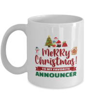 Christmas Mug For Announcer - Merry Christmas 3 To My Favorite - 11 oz H... - $14.95