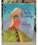 The Adventures Of Little Nettie Windship by Cheryl Ladd - $18.00