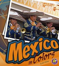 Mexico in Colors (World of Colors) Stalcup, Ann - $13.84