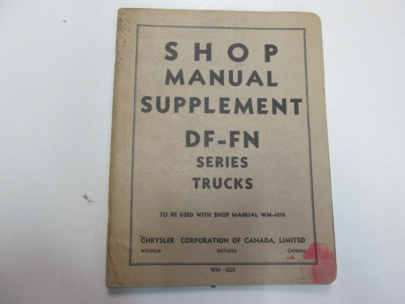 1950s Chrysler DF FN Truck Series Service Shop Manual Supplement STAINED WORN