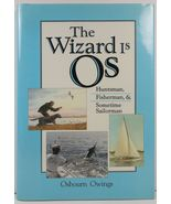 The Wizard is Os by Osbourn Owings 1990 HC/DJ Signed - $9.99