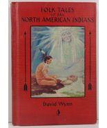 Folk Tales of the North American Indians by David Wynn 1931 - $19.99