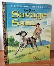 Walt Disney's Savage Sam. A Little Golden Book. [Hardcover] [Jan 01, 196... - $9.62