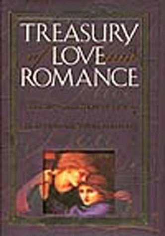 treasury of love and romance a classic collection of
