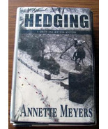 HEDGING by Annette Meyers 2005 1st Ed Ex Lib HBDJ Smith & Wetzon Mystery - $1.50