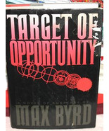 TARGET OF OPPORTUNITY by Max Byrd 1988 VINTAGE HBDJ - $0.99