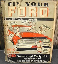 Fix Your Ford V8's and 6's 1968-1954 Bill Toboldt 1968 - $15.00