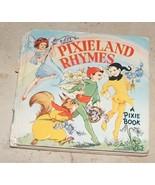 Vintage Pixieland Rhymes A Pixie Book - $8.00
