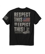 New RESPECT THE FLAG OR EXPECT THIS  T SHIRT - $19.99