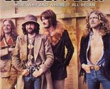 Led Zeppelin: The Origin of the Species: How, Why, and Where It All Began [Pa...