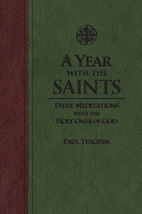 A Year with the Saints: Daily Meditations with the Holy Ones of God  (UltraSoft)